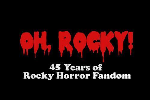 Oh, Rocky! 45 Years of Rocky Horror Fandom